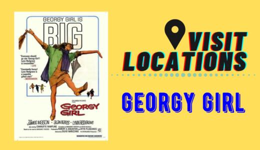 【ロケ地巡り】イギリス映画「Georgy Girl」【ロンドン】