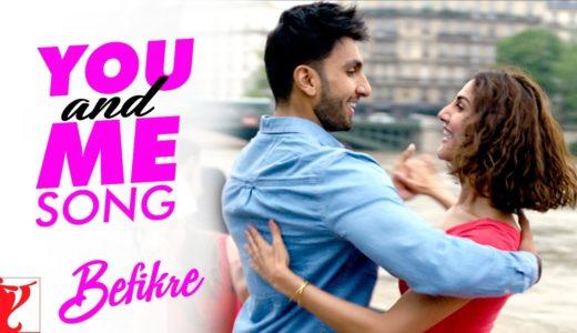 【ヒンディー語歌詞】You And Me यू एंड मी|インド映画 Befikre (2016)